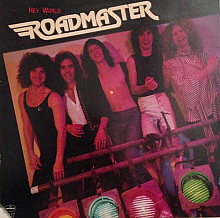 "Roadmaster  ""Hey World"" - LP (1st press)."