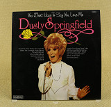Dusty Springfield – You Don't Have To Say You Love Me (Англия, Contour)