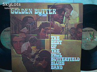2 lp Paul Butterfield Blues Band \ Golden Butter / The Best Of The Paul Butterfield Blues Band USA 1