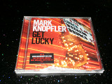 "Mark Knopfler ""Get Lucky"" CD Made In Germany."