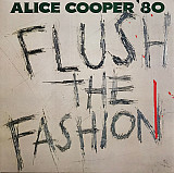 Alice Cooper – Flush The Fashion - 1980. (LP). 12. Colour Vinyl. Пластинка. Europe. S/S.