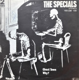 The Specials Ghost Town, Why ? 7'45RPM
