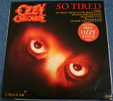 Ozzy Osbourne So Tired