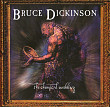 Bruce Dickinson – The Chemical Wedding