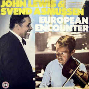 JOHN LEWIS & SVEND ASMUSSEN European Encounter 1986 USA Atlantic Запечатан