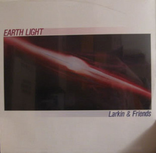 LARKIN & FRIENDS (New Age, Ambient) Earth Light 1985 Ger Sona Gaia EX\Запечатан