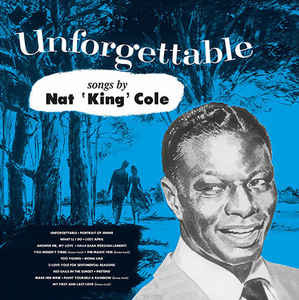 NAT KING COLE Unforgettable (Mono) 1952(2017) EU Capitol Запечатан