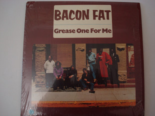 BACON FAT- Grease One For Me 1970 USA Blues