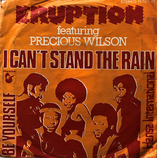 "Eruption, Featuring Precious Wilson - ""I Can't Stand The Rain"" 7'45RPM"