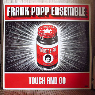The Frank Popp Ensemble ‎– Touch And Go