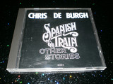 "Chris de Burgh ""Spanish Train And Other Stories"" Made In France."