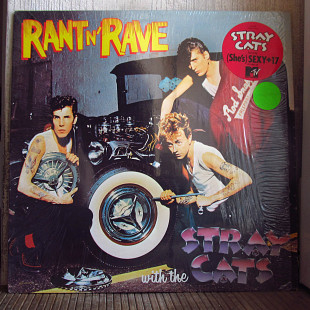 Stray Cats ‎– Rant N' Rave With The Stray Cats