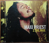 Maxi Priest – 2 the Max (2005)(регги)