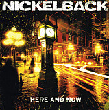 Nickelback ‎- Here And Now - 2011. (LP). 12. Vinyl. Пластинка. Europe. S/S.