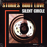 Silent Circle - Stories 'Bout Love - 1998. (LP). 12. Vinyl. Пластинка. Europe. S/S
