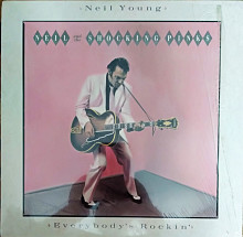 Neil Young and the Shoking Pinks_EveryBodys Rockin