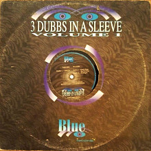 3 DUBBS IN SLEEVE - volume 1