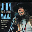 John Mayal – The Masters (music from the original film soundtrack the Turning Point (2cd)