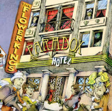 "The Flower Kings ""Paradox Hotel"" 2006"