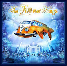 "The Flower Kings ""The Sum Of No Evil"" 2007"