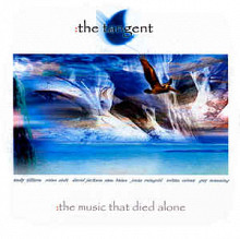 "The Tangent ""The music that died alone"" 2003"