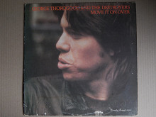George Thorogood And The Destroyers ‎– Move It On Over (Rounder Records ‎– 3024, US) EX+/EX+