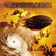 "Transatlantic ""The Whirlwind"" 2009"