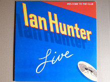 Ian Hunter ‎– Welcome To The Club - Live (Chrysalis ‎– CH2 1269, US) NM-/NM-/NM-