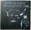 Mick Jagger_Primitive Cool