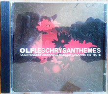Olga Noel & Moscow Grooves Institute ‎– Les Chryzanthemes