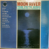 Pete King Orchestra And Chorale - Moon River