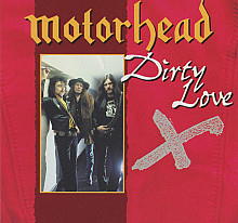 Motorhead ‎– Dirty Love
