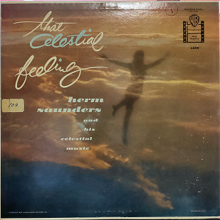 Herm Saunders And His Celestial Music - That Celestial Feeling