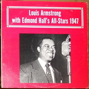 Louis Armstrong ‎– Louis Armstrong With Edmond Hall's All-Stars 1947 (made in USA)