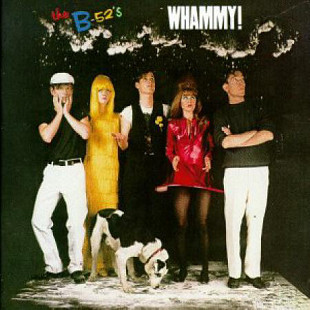 "The B-52's ‎  ""Whammy!"" - 1983 - LP."
