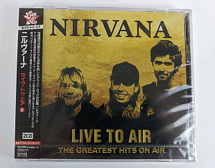 Nirvana ‎– Live To Air - The Greatest Hits On Air