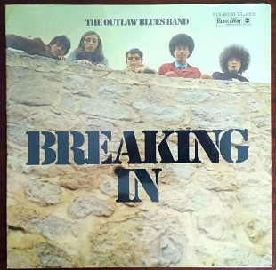The Outlaw Blues Band ‎– Breaking In