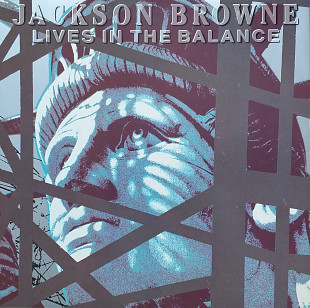 "Jackson Browne ""Lives in the balance"""