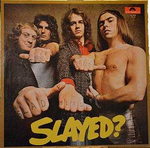 Slade ‎– Slayed?