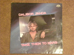 "Пластинка DALIBOR JANDA""Take them to mars"""