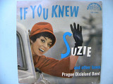 "Пластинка Prague Dixieland Band""If You Knew Suzie And Other Tunes""."