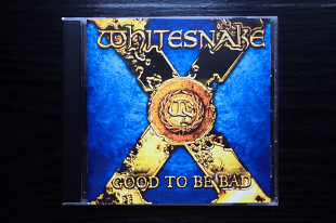 CD диск Whitesnake - Good To Be Bad