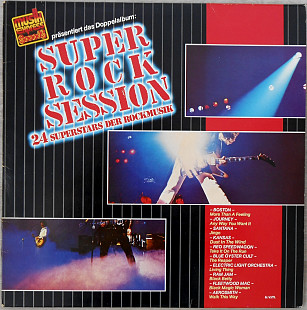 Various ‎– Super Rock Session - 24 Superstars Der Rockmusik 2LP
