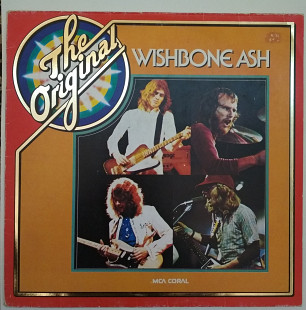 Пластинка Wishbone Ash ‎– The Original (1977, MCA Coral 0042, GEMA)