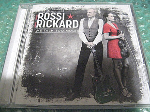 "CD Rossi Rickard ""We Talk Too Much"" 2019г. В Коллекцию !!!"