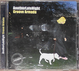 Groove Armada ‎– AnotherLateNight (2002)(Trip Hop, Downtempo, House)