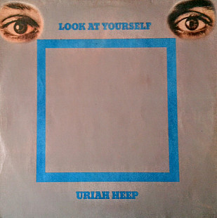 Urian Heep-Look At Yourself. SNC (Россия)
