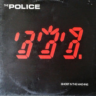 The Police-Ghost in the Machine. A&M 1981(Holland)