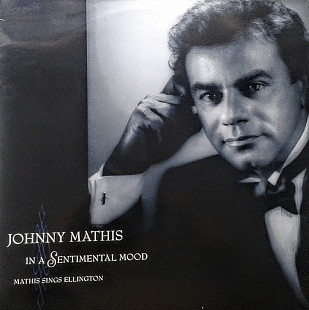 Johnny Mathis - In A Sentimental Mood. Mathis Sings Ellington. Columbia 1990. (Holland)
