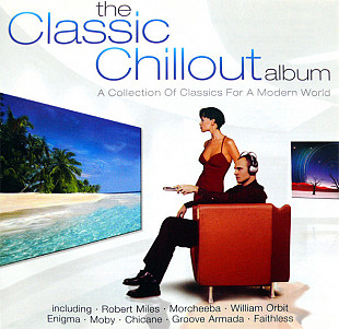 Фирм cd Various ‎– The Classic Chillout Album (2cd)